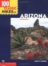 100 Classic Hikes in Arizona - Scott S. Warren