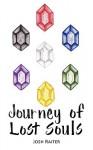 Journey of Lost Souls - Josh Raiter