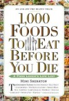 [ 1,000 Foods to Eat Before You Die: A Food Lover's Life List Sheraton, Mimi ( Author ) ] { Hardcover } 2015 - Mimi Sheraton