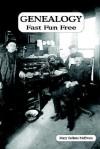 Genealogy Fast Fun Free - Mary Sullens McEwan