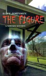 The Figure: A Short Story - Davy Johnson