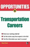 Opportunities in Transportation Careers - Adrian A. Paradis