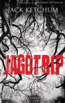 Jagdtrip: Roman - Urban Hofstetter, Marcus M. Jensen, Jack Ketchum