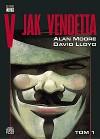 V jak vendetta - tom 1 - Alan Moore, David Lloyd