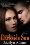 Darkside Sun - Jocelyn Adams