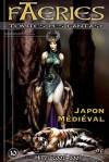 Spécial Japon Médiéval - Alexis P. Nevil, Armand Cabasson, Alain Delbe, Scéalta, Catherine Dufour