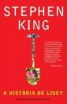 A História de Lisey - Victor Antunes, Stephen King