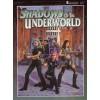 Shadows of the Underworld (Shadowrun, #7323) - FASA Corporation