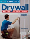 Ultimate Guide to Drywall: Pro Tips for Hanging & Finishing - John D. Wagner