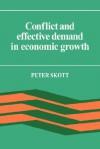 Conflict and Effective Demand in Economic Growth - Peter Skott