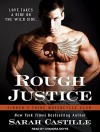 Rough Justice (Sinners Tribe Motorcycle Club) - Sarah Castille, Chandra Skyye