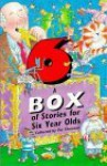 A Box Of Stories For Six Year Olds - Pat Thomson