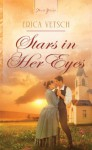 Stars in Her Eyes (Truly Yours Digital Editions Book 992) - Erica Vetsch