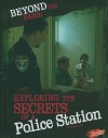 Beyond the Bars: Exploring the Secrets of a Police Station - Tammy Enz