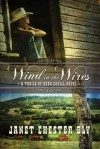 Wind in the Wires (Trails of Reba Cahill, #1) - Janet Chester Bly