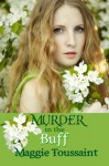 Murder In the Buff - Maggie Toussaint