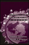 International Organization: A Reader - Friedrich V. Kratochwil, Edward D. Mansfield