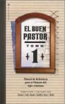 El Buen Pastor Tomo 1: Un Mandato Para El Siglo Veintiuno - Thomas E. Trask, Wayde I. Goodall