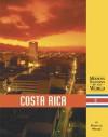 Costa Rica (Modern Nations of the World) - Debra A. Miller, Jean M. Williams