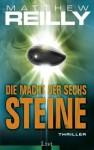 Die Macht der sechs Steine - Matthew Reilly, Rainer Gruene