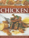 The Ultimate Guide to Cooking Chicken - Linda Fraser