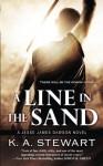 A Line in the Sand (Jesse James Dawson) (Volume 5) - K. A. Stewart