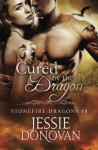 Cured by the Dragon (Stonefire British Dragons) (Volume 8) - Jessie Donovan