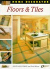Floors & Tiles (Home Decorator Series) - David Holloway, Fred Milson
