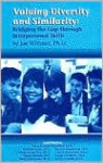 Valuing Diversity and Similarity: Bridging the Gap Through Interpersonal Skills - Joe Wittmer