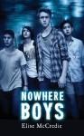 Nowhere Boys - Elise McCredie