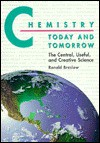 Chemistry Today and Tomorrow - Ronald Breslow