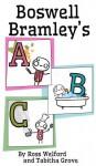 Boswell Bramley's ABC - Tabitha Grove, Ross Welford