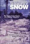 Waiting for the Snow: The Peace Corps Papers of a Charter Volunteer - Thomas J. Scanlon, Theodore M. Hesburgh, Sargent Shriver