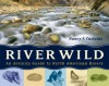 River Wild: An Activity Guide to North American Rivers - Nancy F. Castaldo