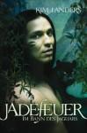 Im Bann des Jaguars (Jadefeuer, #1) - Kim Landers