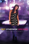 Not Otherwise Specified - Hannah Moskowitz