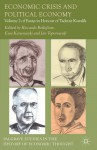 Economic Crisis and Political Economy: Volume 2 of Essays in Honour of Tadeusz Kowalik - Riccardo Bellofiore, Ewa Karwowski, Jan Toporowski