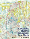 Exploring Human Geography with Maps Workbook - Margaret Pearce