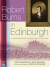 Robert Burns in Edinburgh - Jerry Brannigan, John McShane, David Alexander