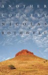 Another Country - Nicolas Rothwell