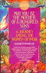 May You Be The Mother Of A Hundred Sons - Elisabeth Bumiller