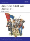 American Civil War Armies (4) - State Troops: State Troops No. 4 (Men-at-Arms 190) - Philip Katcher, Ronald Volstad