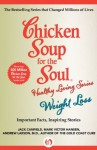 Chicken Soup for the Soul Healthy Living Series: Weight Loss: Important Facts, Inspiring Stories - Jack Canfield, Mark Victor Hansen, Andrew Larson