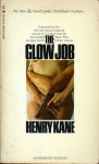 The Glow Job - Henry Kane