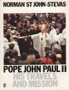 Pope John Paul II, His Travels and Mission - Norman St. John-Stevas