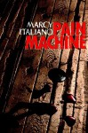 Pain Machine - Marcy Italiano