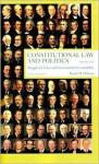 Constitutional Law and Politics, Volume 1 - David M. O'Brien