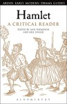 Hamlet: A Critical Reader (Arden Early Modern Drama Guides) - Ann Thompson, Neil Taylor, Andrew Hiscock, Lisa Hopkins