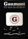 Gaumont, 90 Ans De CinéMa - Philippe d' Hugues, Dominique Muller