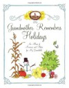 Grandmother Remembers Holidays: An Album of Memories and Photos for My Grandchild - Judith Levy